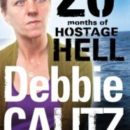 Debbie Calitz: 20 Months of Hostage Hell